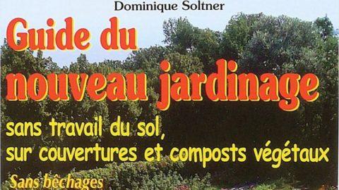 Guide du nouveau jardinage.