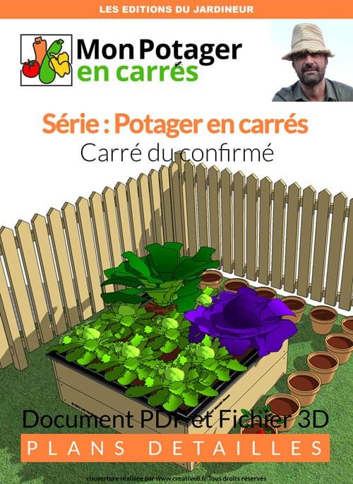 Plan PDF d'un carré de potager de 1,20 m par 1,20 m pour jardinier confirmé