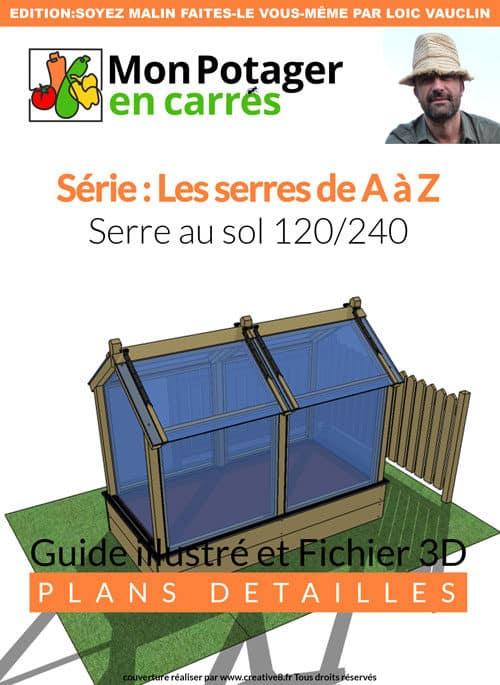 Couverture du plan serre de jardin 120 par 240