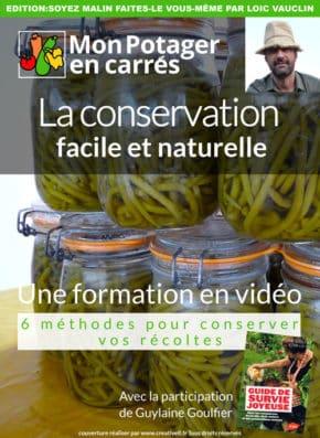 Formation en vidéo la conservation facile et naturelle