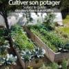 Cultiver son potager