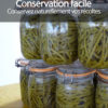 La conservation facile et naturelle